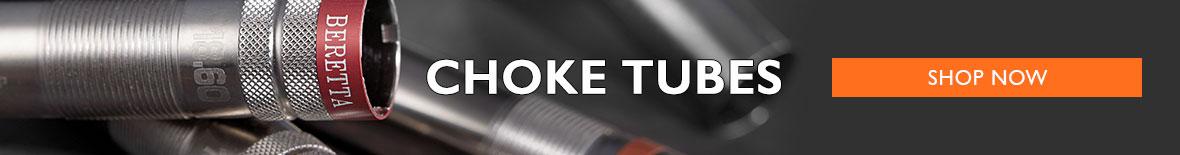 Choke Tubes